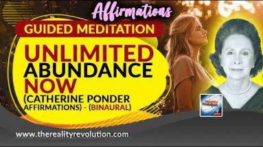 Guided Meditation - Unlimited Abundance Now (Catherine Ponder Affirmations) (Binaural audio)